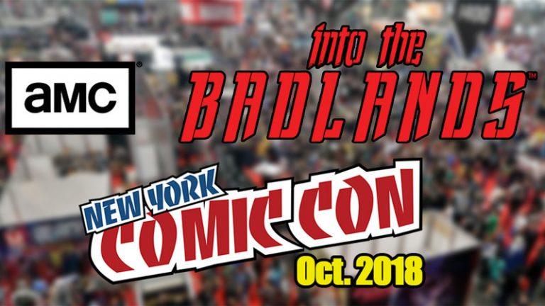 AMC Networks send Into the Badlands cast to New York Comic Con 2018 #sendthebadlandstocomiccon