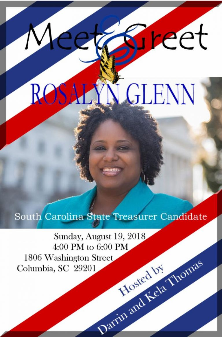 Sunday August 19, 2018 meet and greet with candidate for South CarolinaTreasurer Rosalyn Glenn!