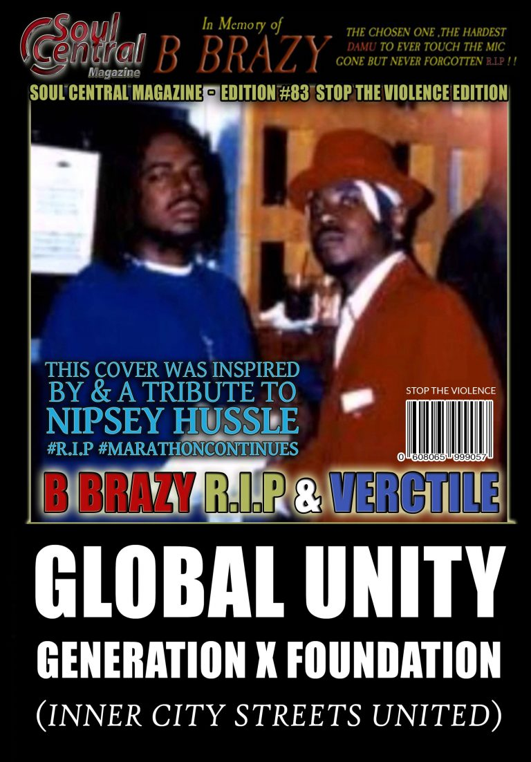 Soul Central Magazine Edition #83 – Stop the Violence OUT NOW!! 💥⚡️✨