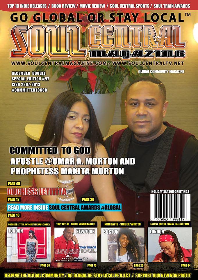 Soul Central Magazine Apostle Omar & Prophetess Makita #Edition #97